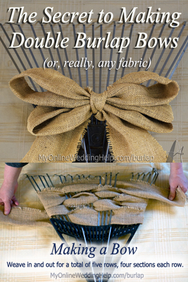 How to Make burlap bows (with a rake!) and other DIY burlap wedding decoration projects. #MyOnlineWeddingHelp