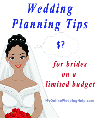 Wedding planning tips for brides on a limited budget.