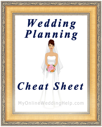 Wedding Planning Cheat Sheet | MyOnlineWeddingHelp.com