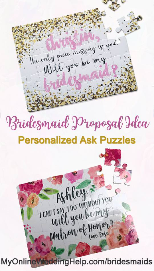 Proposal puzzles are a cute and whimsical way to ask your bridesmaids, ring bearer, and flower girl to be in your wedding. There is a link to these on the page. Scroll to #4.