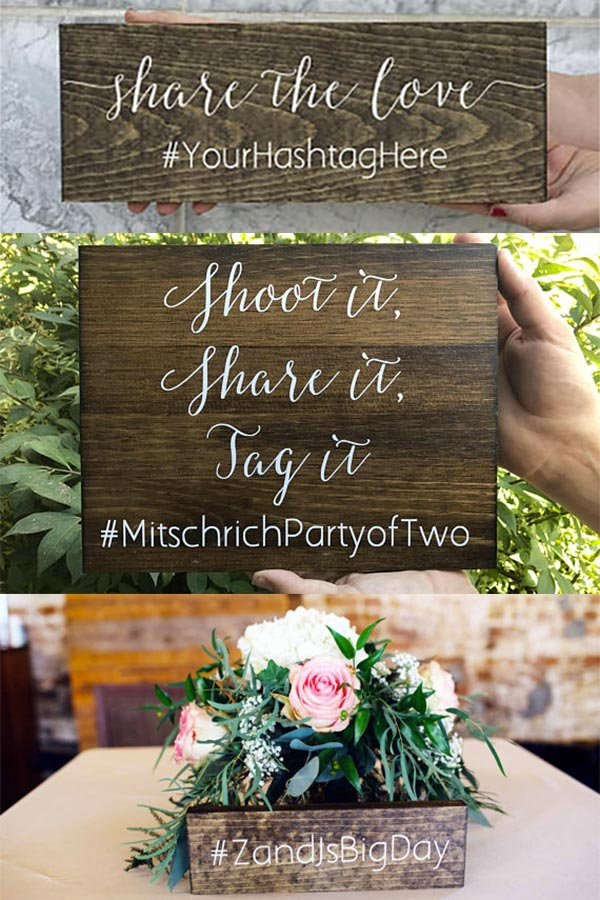 Rustic hashtag wedding signs. Brittney makes customer wooden wedding signs with or without hashtags. There's a link to these and her shop in the blog post. #weddinghashtags #rusticweddingsigns #personalizedweddingsigns #countrywedding