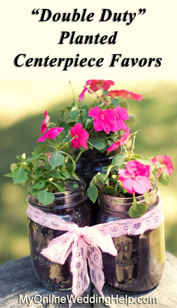 Mason jar flower centerpieces can double as wedding favors. The little jelly jar size would probably be best.