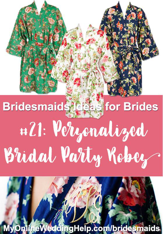 Personalized monogrammed wedding party robes make great bridesmaids gifts. They can wear them while getting ready the morning of the wedding. There is a link to them on the page. Scroll down to #21.