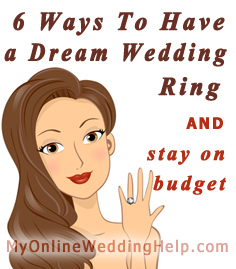 6 ways to have your dream wedding ring and still stay on budget.