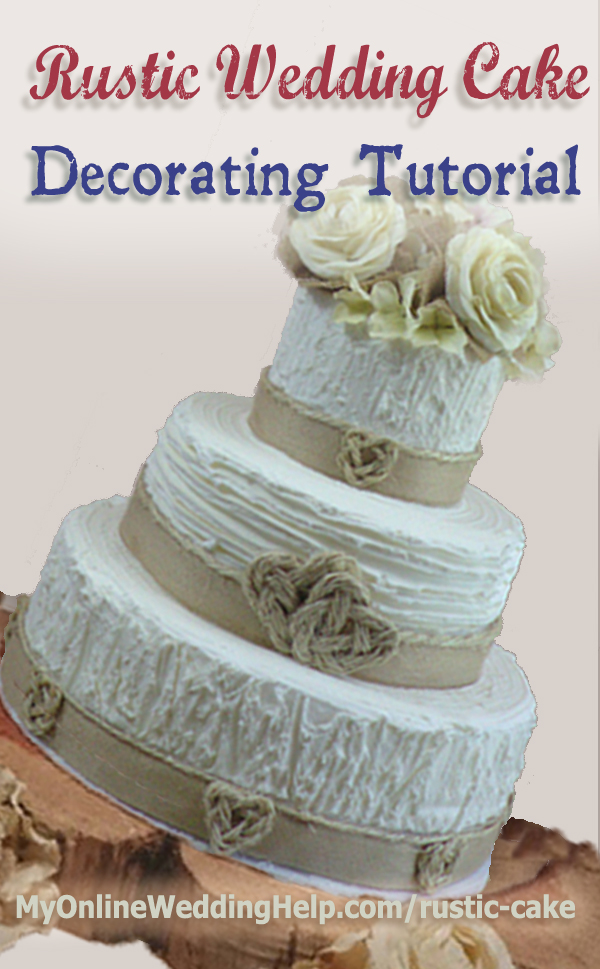 Elegant Rustic Wedding Cake Tutorial (no decorating experience ...
