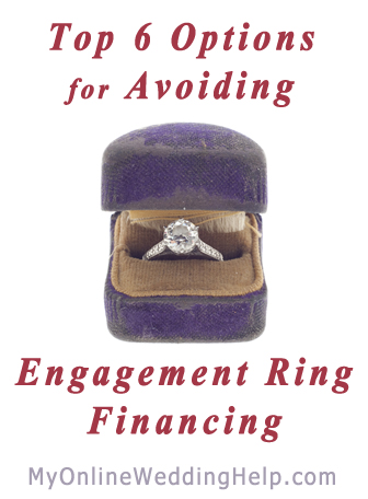 Alternative options for avoiding financing the engagement ring and wedding bands. | http://MyOnlineWeddingHelp.com