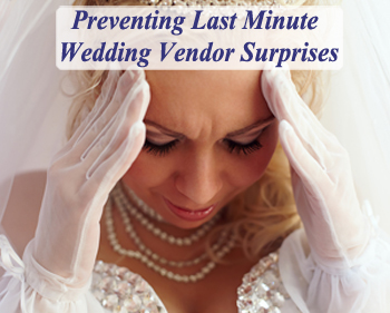 Preventing Wedding Vendor Emergencies